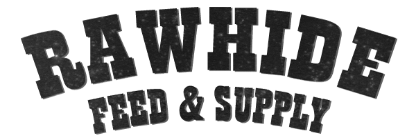 Rawhide Feed & Supply - From Our Family to Yours